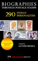 Cover for 'Biographies Through Postage Stamps: 290 Indian Personalities [Collector's Edition]'