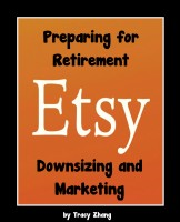 Tracy Zhang - Preparing for Retirement: Downsizing and Marketing