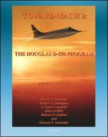 Cover for 'Toward Mach 2: The Douglas D-558 Program - Skystreak and Skyrocket Early Transonic Research Aircraft (NASA SP-4222)'