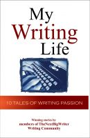 Cover for 'My Writing Life - 10 Tales of Writing Passion'