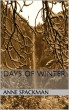 Days of Winter by Anne Spackman