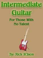 Cover for 'Intermediate Guitar For Those With No Talent'
