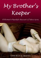 Cover for 'My Brother's Keeper: A Woman's Heartfelt Account of Taboo Love'