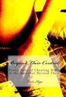 Cover for 'Beyond their Control: Erotic Tales of Cheating Wives & the Man that Desired Them'