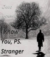 Cover for 'I Know You, PS. Stranger'