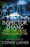 Cover for 'Inspector Zhang and the Dead Thai Gangster (a short story)'