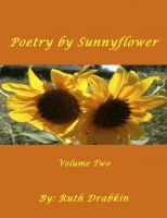 Cover for 'Poetry by Sunnyflower - Volume Two'