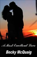 Cover for 'A Most Excellent Love'
