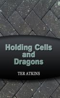 Cover for 'Holding Cells and Dragons'