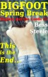 Bigfoot Spring Break (Creature, Orgy, Interracial Three-way, stretching) by Bess Steele