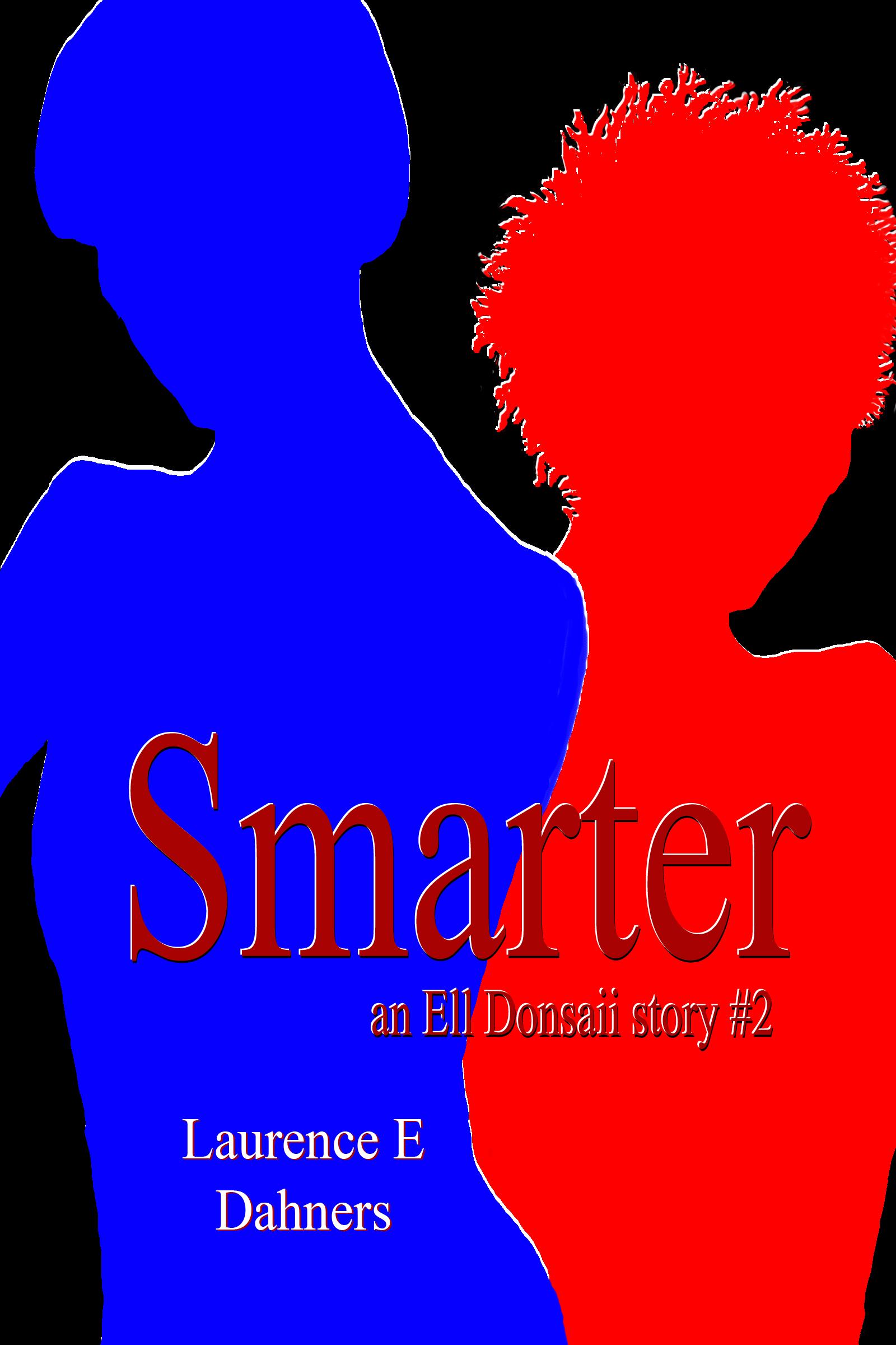 Laurence Dahners - Smarter (an Ell Donsaii story #2)