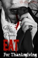 Cover for 'Who Vampires Eat for Thanksgiving: A YA Paranormal Story'