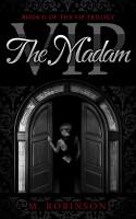 M Robinson - The Madam