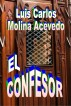El Confesor by Luis Carlos Molina Acevedo