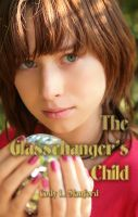 Cover for 'The Glasschanger's Child'