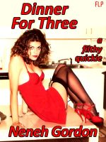 Cover for 'Dinner For Three - a filthy quickie'