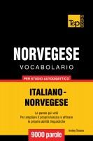 Vocabolario Italiano-Norvegese per studio autodidattico - 9000 parole