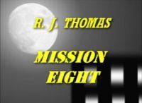 Cover for 'Mission Eight'