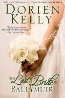 Dorien Kelly - The Last Bride in Ballymuir