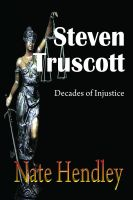 Cover for 'Steven Truscott: Decades of Injustice'
