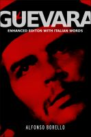 Cover for 'Guevara - Enhanced Edition with Italian Words'