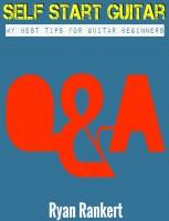 Self Start Guitar - My Best Tips For Guitar Beginners