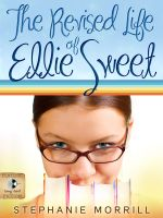 Cover for 'The Revised Life of Ellie Sweet'