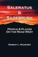 Cover for 'Saleratus & Sagebrush - People & Places on the Road West'