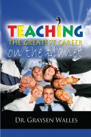 Cover for 'Teaching: The Greatest Career On The Planet'