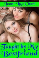 Cover for 'Taught by My Bestfriend'