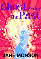 Cover for 'Ghost from the Past - Paranormal Mystery Novella'