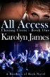 All Access (Chasing Cross Book One) (A Brothers of Rock Novel) by Karolyn James