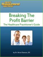 Cover for 'Breaking The Profit Barrier - The Healthcare Practitioner's Guide'