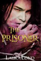 Cover for 'The Prisoner (The Dark Elf of Syron, #1)'