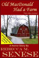 Cover for 'Old MacDonald Had a Farm: A Horror Story'