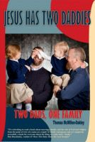 Cover for 'Jesus Has Two Daddies'