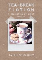 Cover for 'Tea-break Fiction'