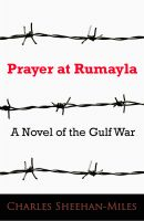 Cover for 'Prayer at Rumayla: A Novel of the Gulf War'