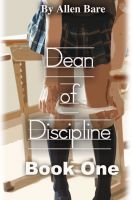 Cover for 'The Dean of Discipline, Book 1'
