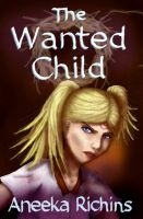 Cover for 'The Wanted Child'