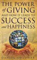 Cover for 'The Power of Giving and How it Leads to Success and Happiness'