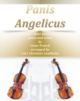 Cover for 'Panis Angelicus Pure sheet music for piano and violin by Cesar Franck arranged by Lars Christian Lundholm'