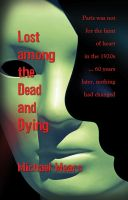 Cover for 'Lost among the Dead and Dying'