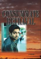 Cover for 'Consummate Betrayal'