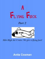 Cover for 'A Flying Fuck - Part 2'