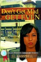 Cover for 'Don't Get Mad…Get Even'
