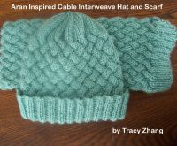 Cover for 'Aran Inspired Cable Interweave Hat and Scarf Knitting Pattern'