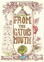Cover for 'From the Gator's Mouth'