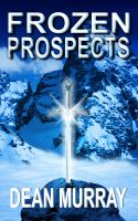 Cover for 'Frozen Prospects (The Guadel Chronicles Book 1)'