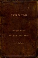 Cover for 'Verse to Voice - The Space Between - art. ecology. travel. poetry.'